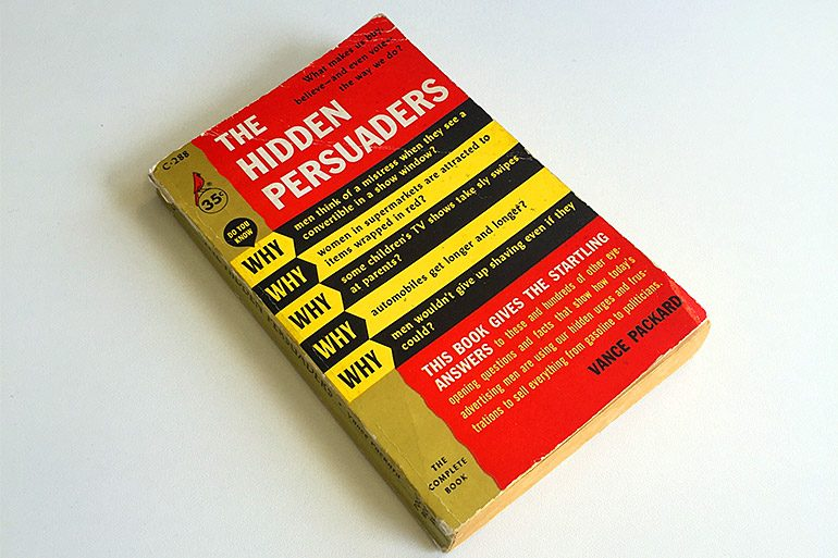 An analysis of the hidden persuaders in advertising